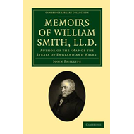 Memoirs of William Smith, LL.D., Author of the 'Map of the S (BOK)