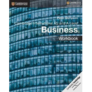 Cambridge International AS and A Level Business Workbook (BOK)