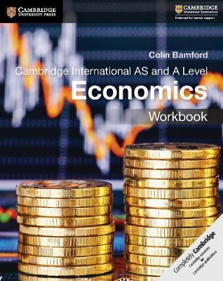 Cambridge International AS and A Level Economics Workbook (BOK)