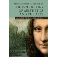 Cambridge Handbook of the Psychology of Aesthetics and the A (BOK)