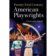 Twenty-First Century American Playwrights (BOK)