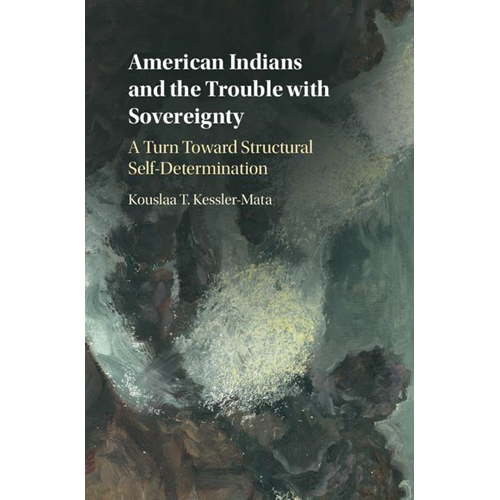 American Indians and the Trouble with Sovereignty (BOK)