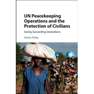 UN Peacekeeping Operations and the Protection of Civilians (BOK)