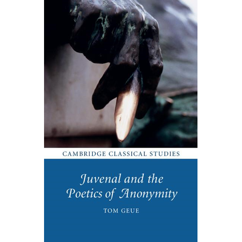 Juvenal and the Poetics of Anonymity (BOK)