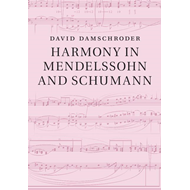 Harmony in Mendelssohn and Schumann (BOK)
