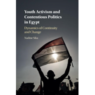 Youth Activism and Contentious Politics in Egypt (BOK)