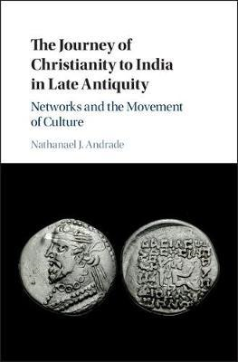 Journey of Christianity to India in Late Antiquity (BOK)