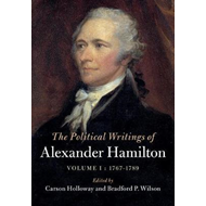 Political Writings of Alexander Hamilton  : Volume 1, 1767-1 (BOK)