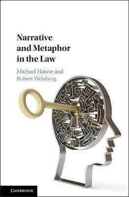 Narrative and Metaphor in the Law (BOK)