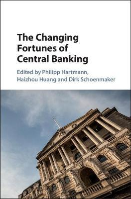 Changing Fortunes of Central Banking (BOK)