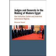 Judges and Generals in the Making of Modern Egypt (BOK)