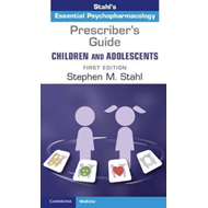 Prescriber's Guide - Children and Adolescents (BOK)