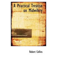 Practical Treatise on Midwifery (BOK)