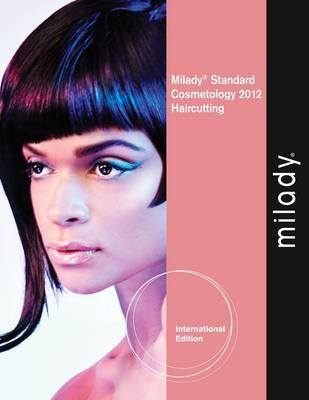 Haircutting Supplement for Milady Standard Cosmetology 2012: 2012 (BOK)