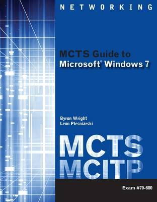 MCTS Guide to Microsoft Windows 7 (Exam # 70-680) (BOK)