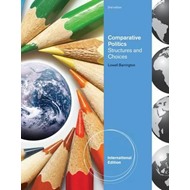 Comparative Politics: Structures and Choices (BOK)