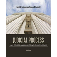 Judicial Process: Law, Courts, and Politics in the United States (BOK)