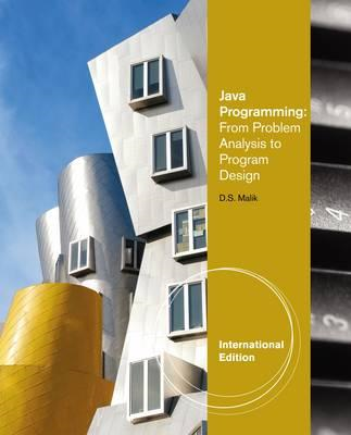Java Programming: From Problem Analysis to Program Design (BOK)