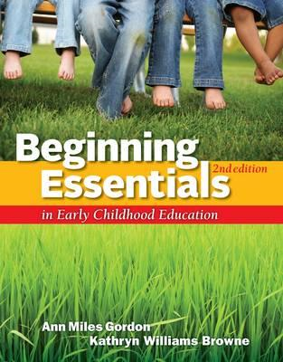 Beginning Essentials in Early Childhood Education (BOK)