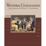 Western Civilization: Ideas, Politics, and Society: v. 2: From 1600 (BOK)