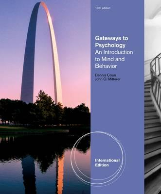 Gateways To Psychology: An Introduction to Mind & Behavior (BOK)