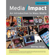 Media Impact: An Introduction to Mass Media, 2013 Update (BOK)