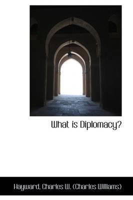 What Is Diplomacy? (BOK)