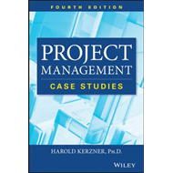 Project Management Case Studies, Fourth Edition (BOK)
