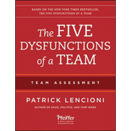 Five Dysfunctions of a Team: Team Assessment (BOK)