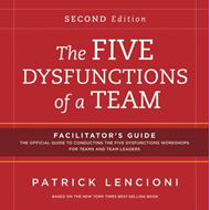 Five Dysfunctions of a Team: Facilitator's Guide Set (BOK)