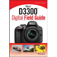 Nikon D3300 Digital Field Guide (BOK)