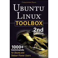 Ubuntu Linux Toolbox: 1000+ Commands for Power Users (BOK)