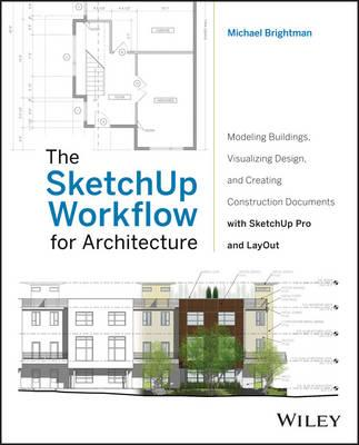 SketchUp Workflow for Architecture (BOK)