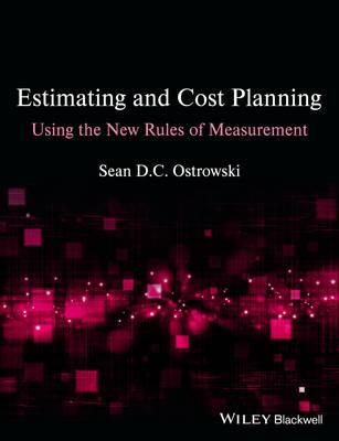 Estimating and Cost Planning Using the New Rules  of Measure (BOK)