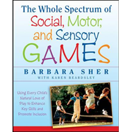 Whole Spectrum of Social, Motor and Sensory Games (BOK)