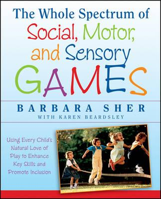 Whole Spectrum of Social, Motor,and Sensory G Ames:using Eve (BOK)