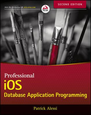 Professional IOS Database Application Programming (BOK)