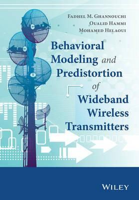 Behavioral Modeling and Predistortion of Wideband Wireless T (BOK)
