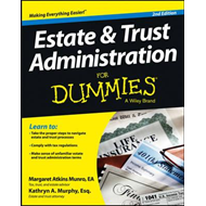 Estate & Trust Administration For Dummies (BOK)