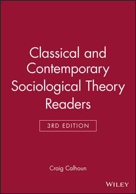 Classical and Contemporary Sociological Theory Readers (BOK)