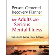 Person-Centered Recovery Planner for Adults with Serious Men (BOK)