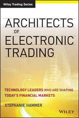 Architects of Electronic Trading (BOK)