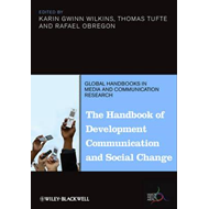 The Handbook of Development Communication and Social Change (BOK)