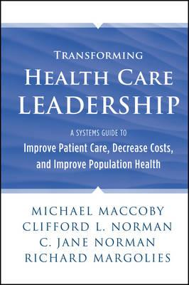 Transforming Health Care Leadership (BOK)