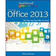 Teach Yourself Visually Office 2013 (BOK)