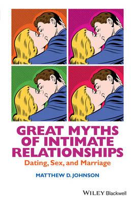 Great Myths of Intimate Relationships (BOK)