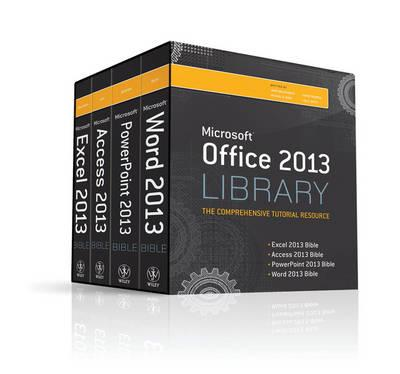 Office 2013 Library Excel 2013 Bible, Access 2013 Bible, Pow (BOK)