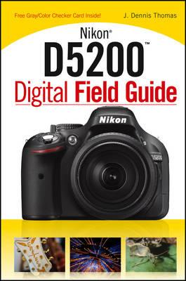Nikon D5200 Digital Field Guide (BOK)