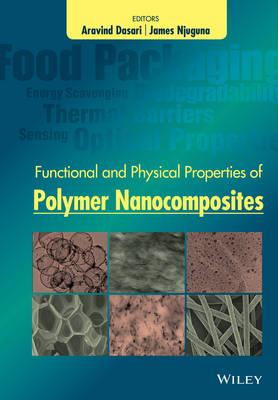 Functional and Physical Properties of Polymer Nanocomposites (BOK)