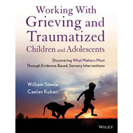 Working with Grieving and Traumatized Children and Adolescen (BOK)